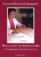 Little Hoover Commission Publishes Analysis of Acupuncture Profession